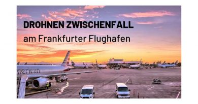 Drohnen Zwischenfall am Frankfurter Flughafen