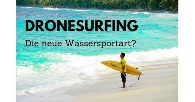 Dronesurfing - Die neue Wassersportart?